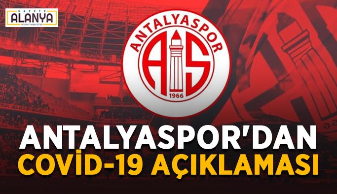 Antalyaspor'dan Covid-19 açıklaması