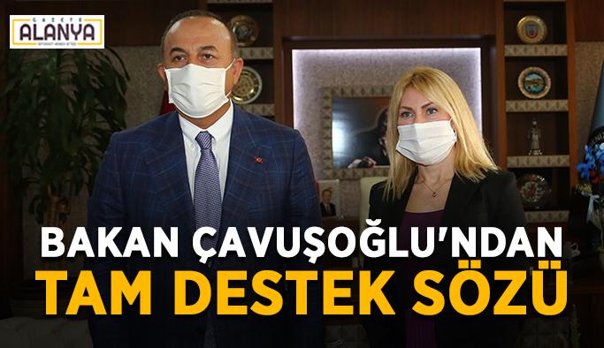 Bakan Çavuşoğlu'ndan tam destek sözü