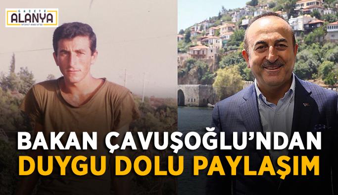 Bakan Çavuşoğlu'ndan duygu dolu paylaşım