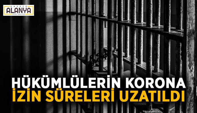 Cezaevindeki hükümlülerin korona izin süreleri uzatıldı