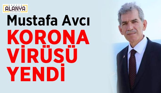 Eski belediye meclis üyesi Avcı koronayı yendi