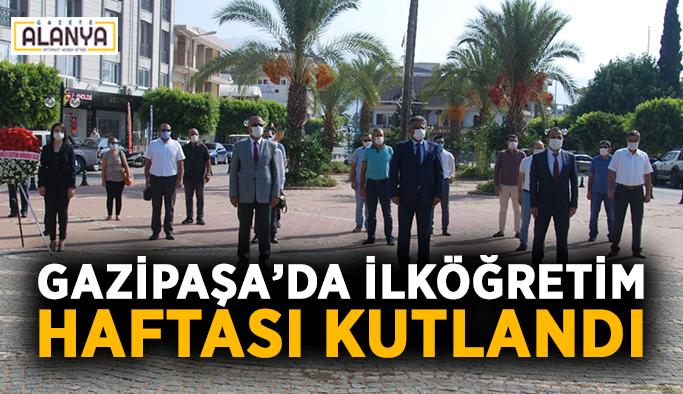 Gazipaşa'da ilköğretim haftası kutlandı