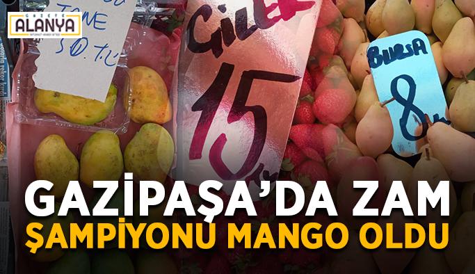 Gazipaşa'da zam şampiyonu Mango oldu