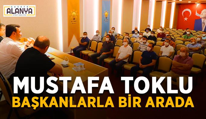 Mustafa Toklu başkanlarla bir arada