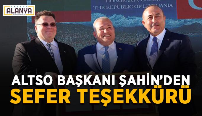 ALTSO Başkanı Şahin'den sefer teşekkürü