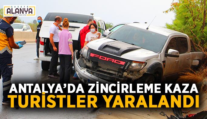 Antalya'da zincirleme kaza: Turistler yaralandı