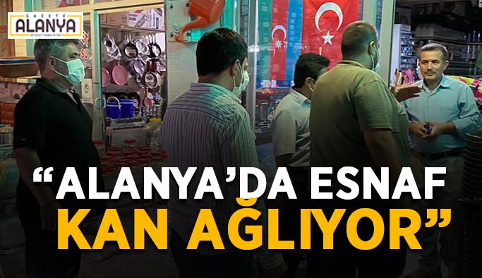 """Bakan """"ekonomi uçuyor"""" demişti: """"Alanya'da esnaf kan ağlıyor"""""""