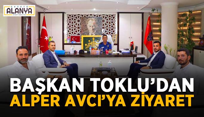 Başkan Toklu'dan Alper Avcı'ya ziyaret