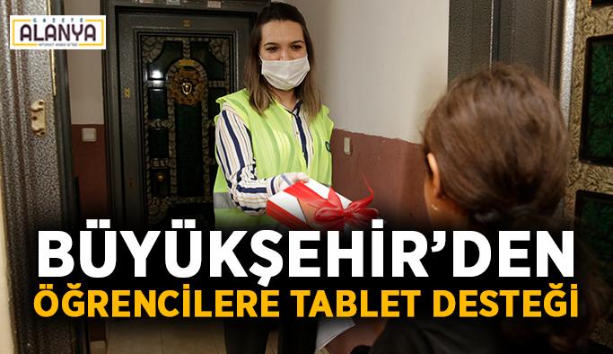 Büyükşehir'den öğrencilere tablet desteği