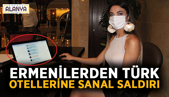 Ermenilerden Türk otellerine sanal saldırı