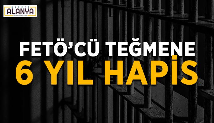 FETÖ'cü teğmene 6 yıl hapis