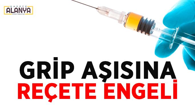 Grip aşısına reçete engeli! Yüksek riskli değilseniz...