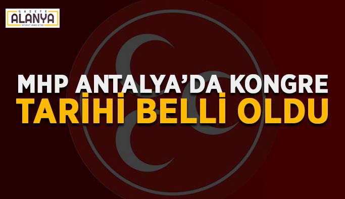MHP Antalya'da kongre tarihi belli oldu