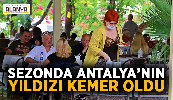 Sezonda Antalya'nın parlayan yıldızı Kemer oldu