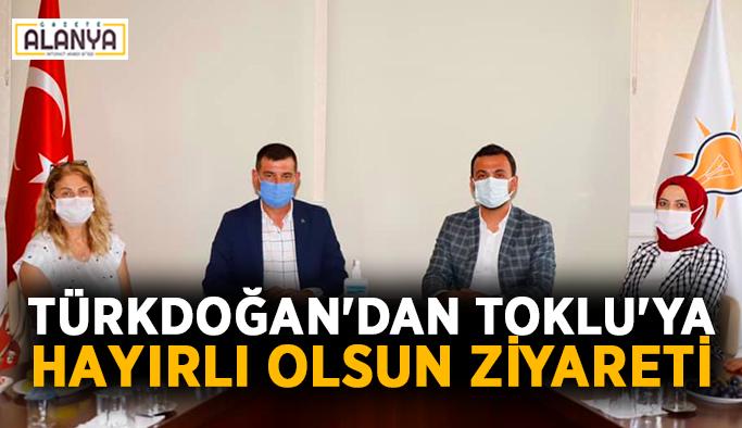 Türkdoğan'dan Toklu'ya hayırlı olsun ziyareti