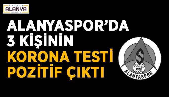 Alanyaspor'da 3 kişinin korona testi pozitif çıktı