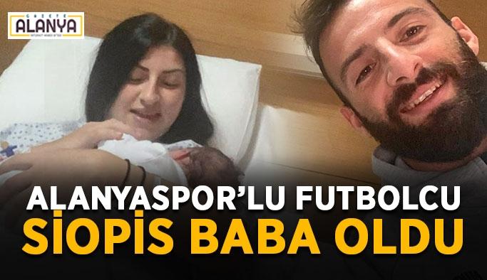 Alanyaspor'lu futbolcu baba oldu