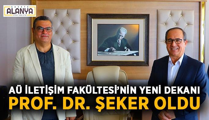 AÜ İletişim Fakültesi'nin yeni dekanı Prof. Dr. Şeker oldu