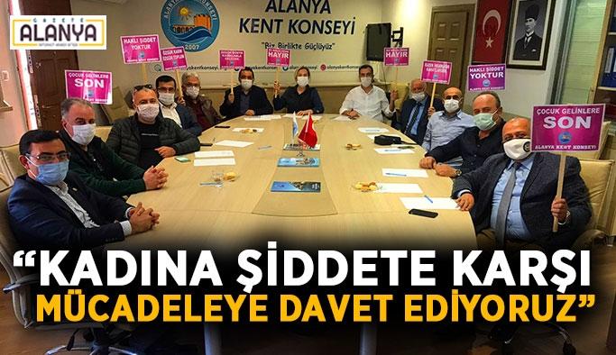 """""""Kadına şiddete karşı mücadeleye davet ediyoruz"""""""
