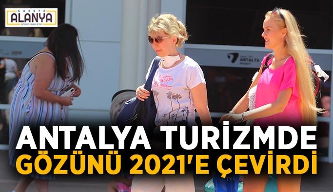 Antalya turizmde gözünü 2021'e çevirdi