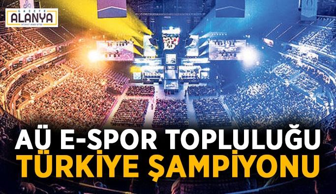AÜ E-Spor Topluluğu Türkiye şampiyonu