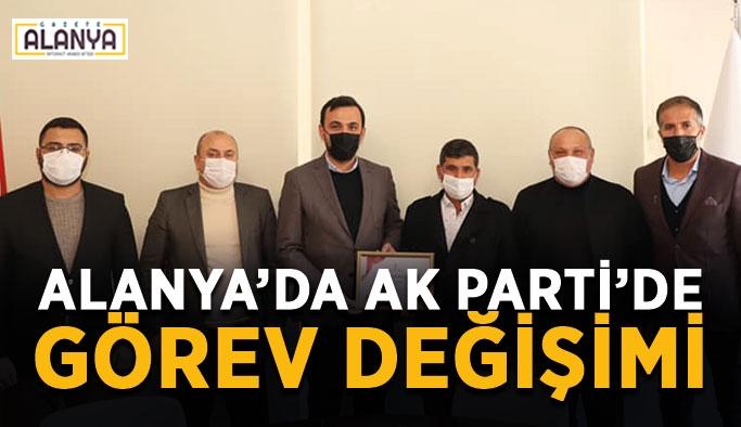 Alanya'da AK Parti'de görev değişimi