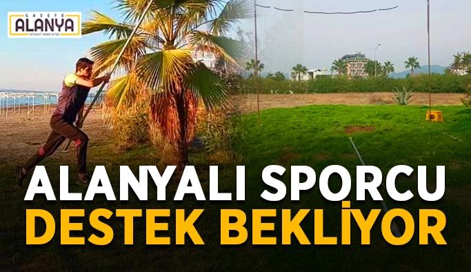 Alanyalı sporcu destek bekliyor