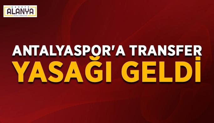 Antalyaspor'a transfer yasağı geldi