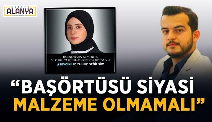 """CHP'li Nazmi Zavlak """"Başörtüsü siyasi malzeme olarak kullanılmamalı"""""""