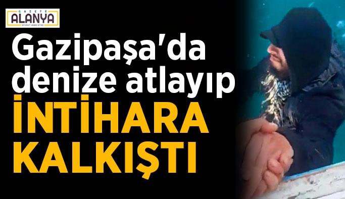 Gazipaşa'da denize atlayıp intihara kalkıştı