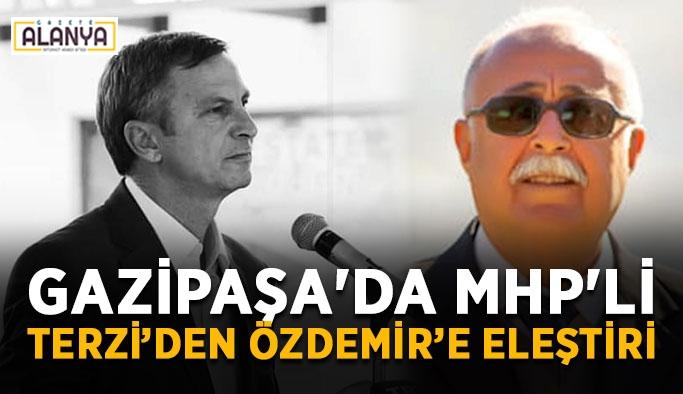Gazipaşa'da MHP'li Terzi, İyi Partili meclis üyesi Özdemir'i eleştirdi