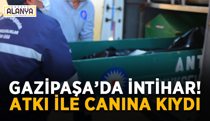Gazipaşa'da intihar! Atkı ile canına kıydı