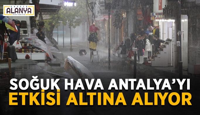 Soğuk hava Antalya'yı etkisi altına alıyor