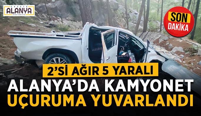 Alanya'da kamyonet uçuruma yuvarlandı: 2'si ağır 5 yaralı