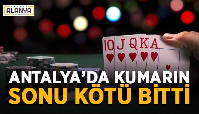 Antalya'da kumarın sonu kötü bitti
