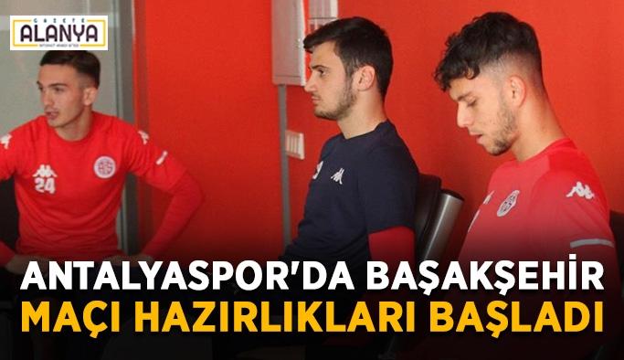 Antalyaspor'da Başakşehir maçı hazırlıkları başladı