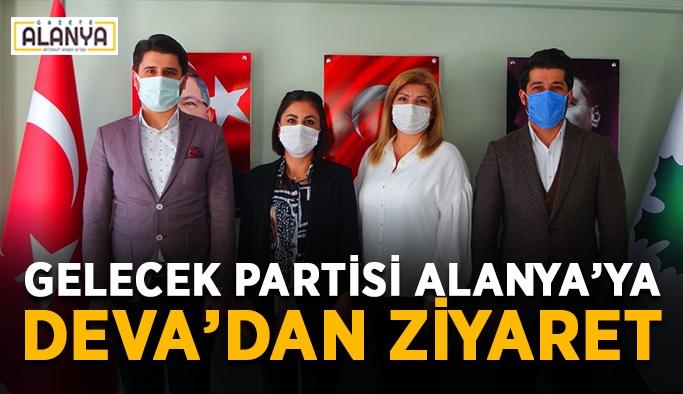 Gelecek Partisi Alanya'ya Deva'dan ziyaret