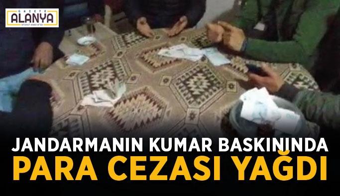 Jandarmanın kumar baskınında para cezası yağdı