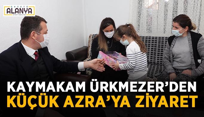 Kaymakam Ürkmezer'den küçük Azra'ya ziyaret