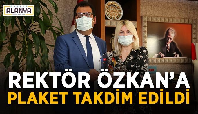 Rektör Özkan'a plaket takdim edildi