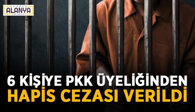 6 kişiye PKK üyeliğinden hapis cezası verildi