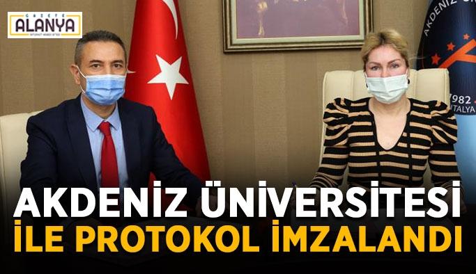 Akdeniz Üniversitesi ile protokol imzalandı