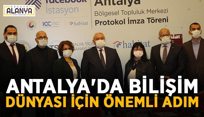 Antalya'da bilişim dünyası için önemli adım