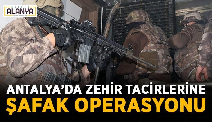 Antalya'da zehir tacirlerine şafak operasyonu
