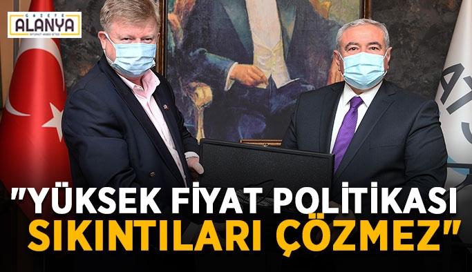 """ATSO Başkanı Çetin: """"Yüksek fiyatla sıkıntılar çözülmez"""""""