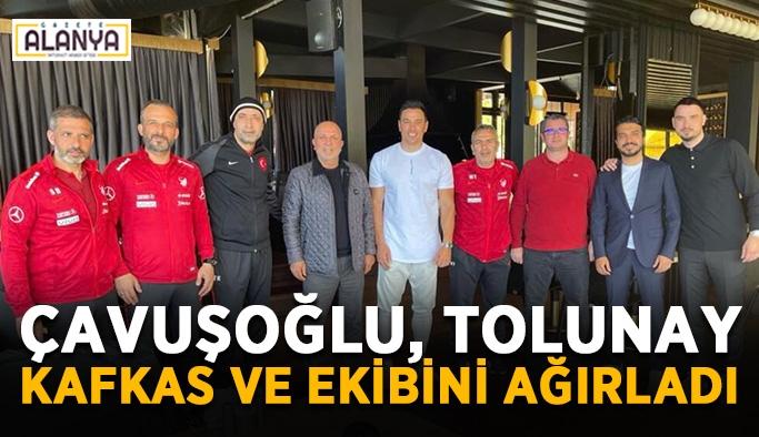 Başkan Çavuşoğlu, Tolunay Kafkas ve ekibini ağırladı