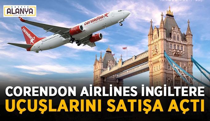 Corendon Airlines İngiltere uçuşlarını satışa açtı