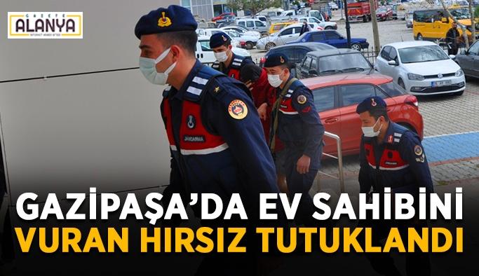 Gazipaşa'da ev sahibini vuran hırsız tutuklandı