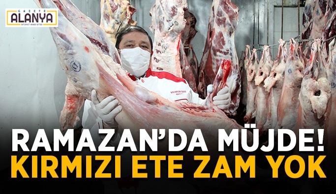 Ramazan'da vatandaşa müjde! Kırmızı ete zam yok