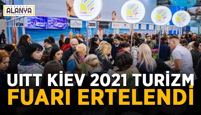 UITT Kiev 2021 Turizm Fuarı ertelendi